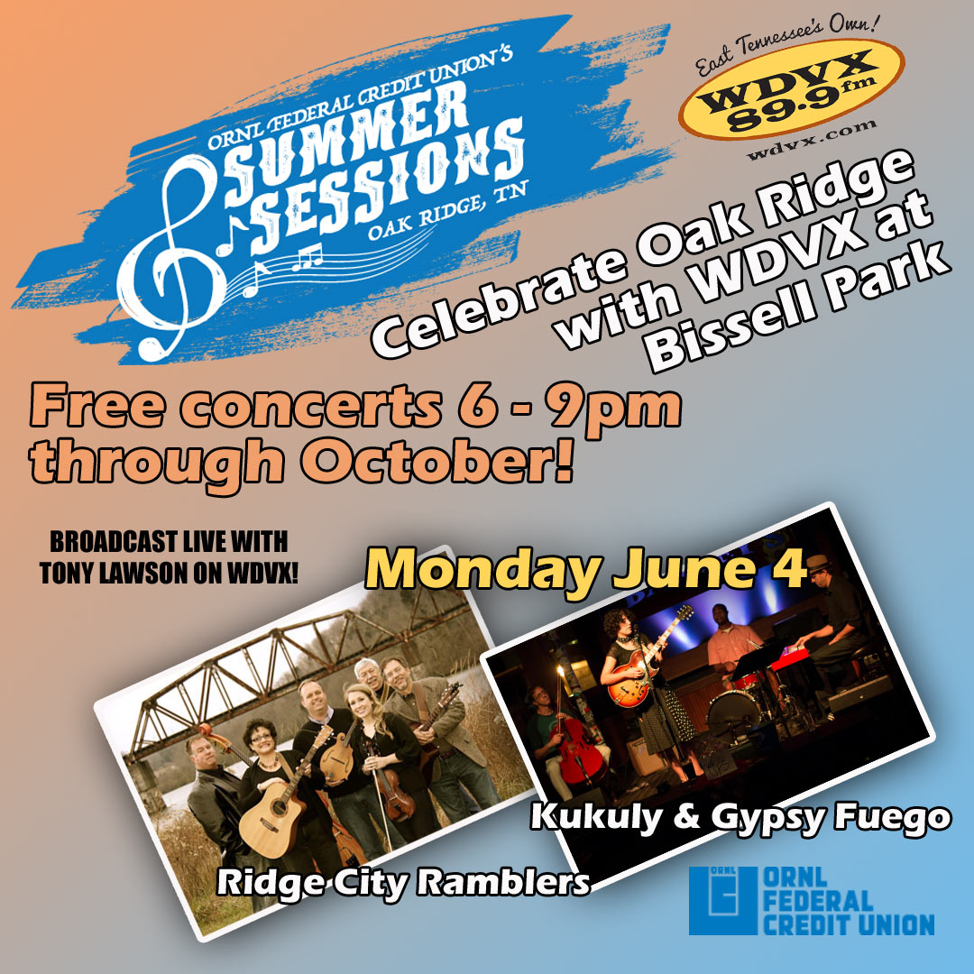 Celebrate Oak Ridge With Wdvx At The Ornl Federal Credit Union S